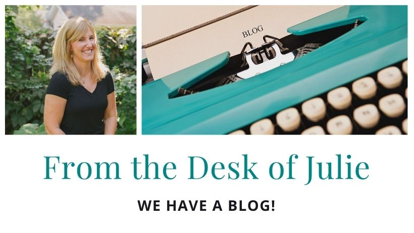 From the desk of Julie